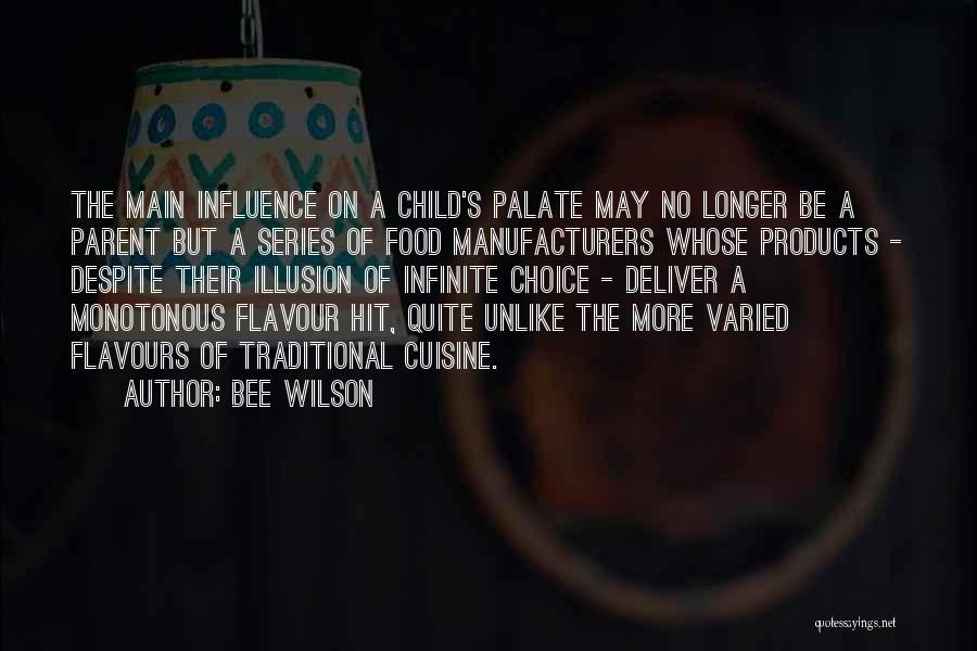 Traditional Food Quotes By Bee Wilson