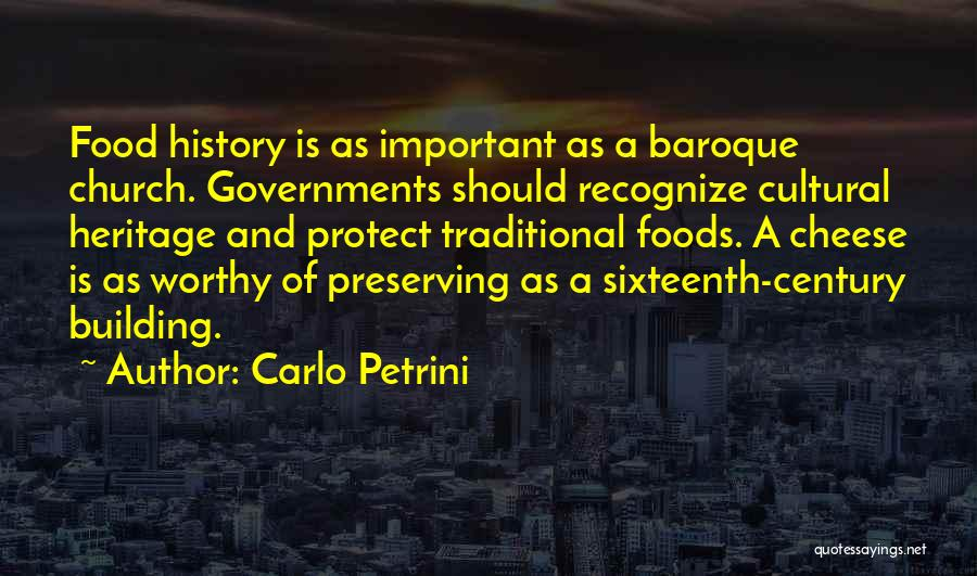 Traditional Food Quotes By Carlo Petrini
