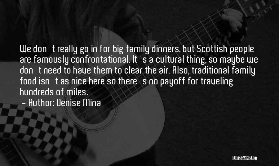 Traditional Food Quotes By Denise Mina
