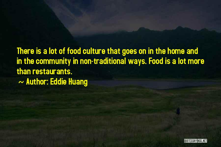 Traditional Food Quotes By Eddie Huang