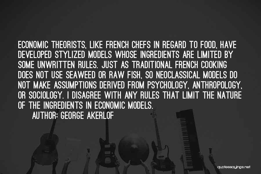Traditional Food Quotes By George Akerlof
