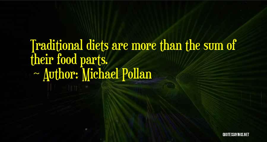 Traditional Food Quotes By Michael Pollan