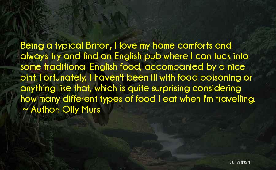 Traditional Food Quotes By Olly Murs