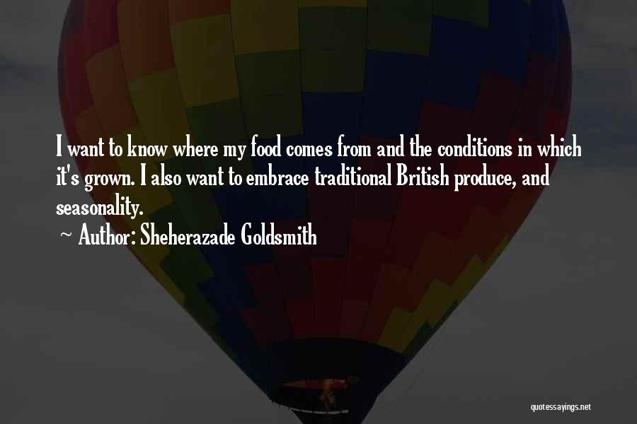 Traditional Food Quotes By Sheherazade Goldsmith