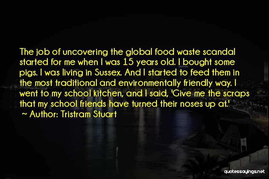 Traditional Food Quotes By Tristram Stuart