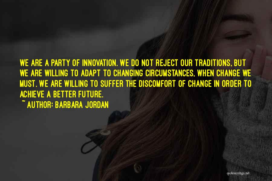 Traditions Changing Quotes By Barbara Jordan