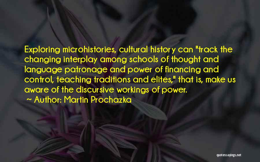Traditions Changing Quotes By Martin Prochazka