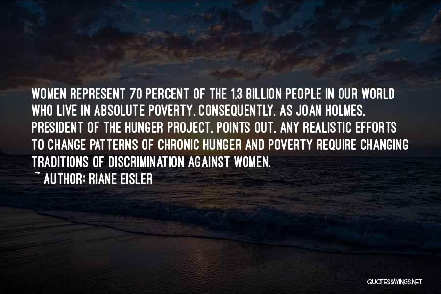 Traditions Changing Quotes By Riane Eisler