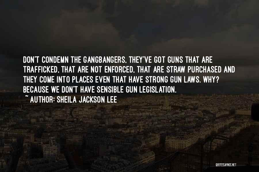 Trafficked Quotes By Sheila Jackson Lee