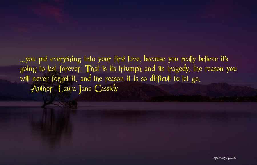 Tragedy And Triumph Quotes By Laura Jane Cassidy