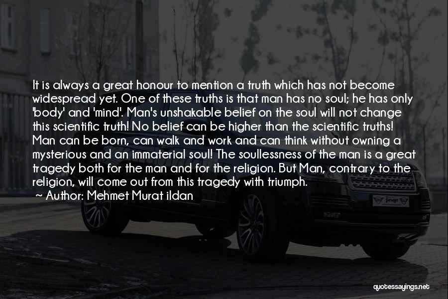 Tragedy And Triumph Quotes By Mehmet Murat Ildan