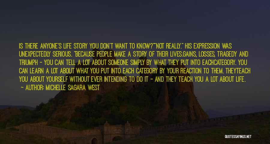 Tragedy And Triumph Quotes By Michelle Sagara West