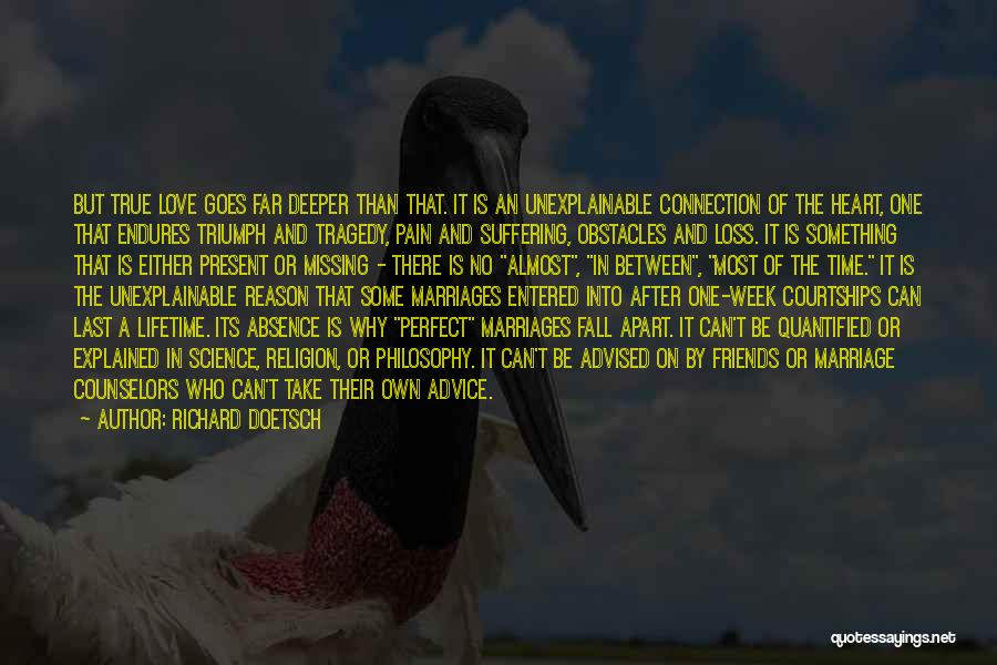Tragedy And Triumph Quotes By Richard Doetsch