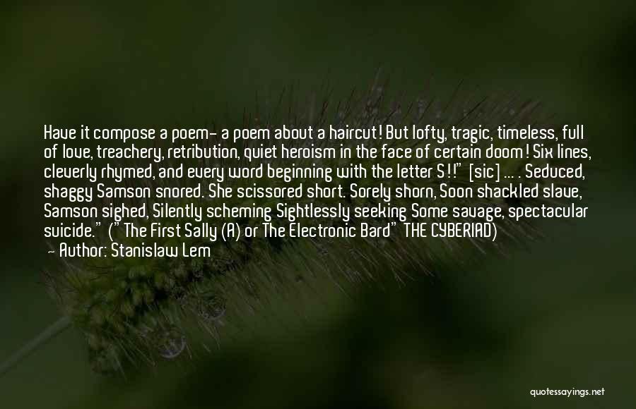 Tragic Heroism Quotes By Stanislaw Lem
