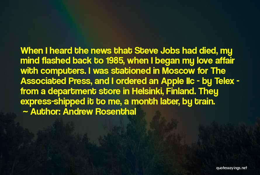Train And Love Quotes By Andrew Rosenthal