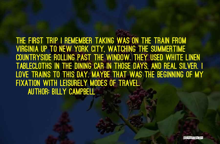 Train And Love Quotes By Billy Campbell