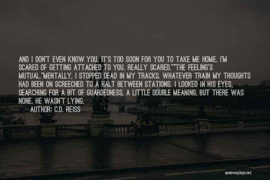 Train And Love Quotes By C.D. Reiss