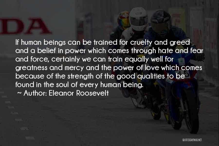 Train And Love Quotes By Eleanor Roosevelt