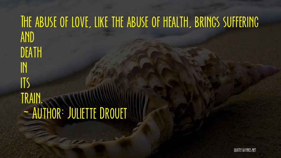 Train And Love Quotes By Juliette Drouet