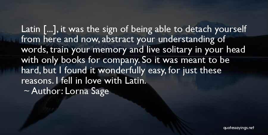 Train And Love Quotes By Lorna Sage