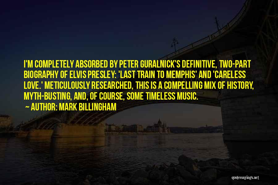 Train And Love Quotes By Mark Billingham
