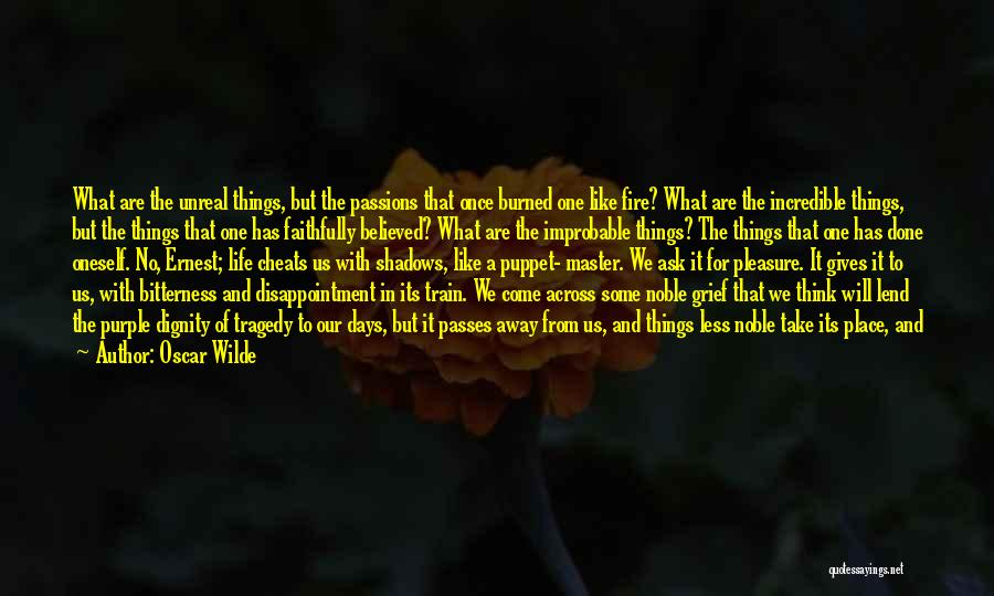 Train And Love Quotes By Oscar Wilde