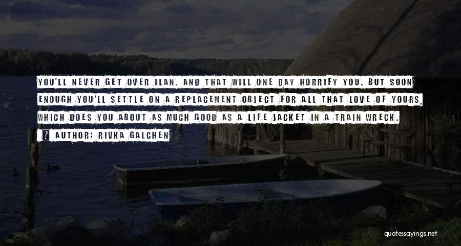 Train And Love Quotes By Rivka Galchen