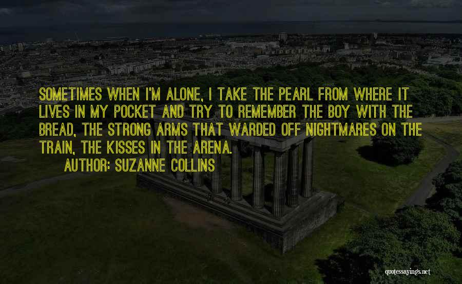 Train And Love Quotes By Suzanne Collins