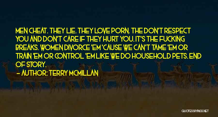 Train And Love Quotes By Terry McMillan