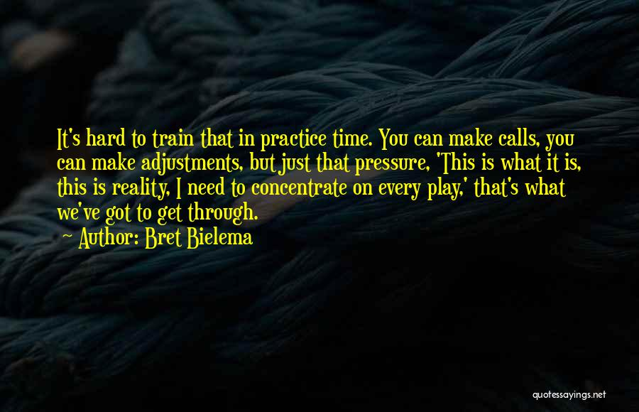 Train Hard Play Hard Quotes By Bret Bielema