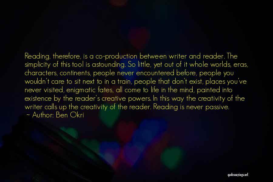 Train Way Quotes By Ben Okri