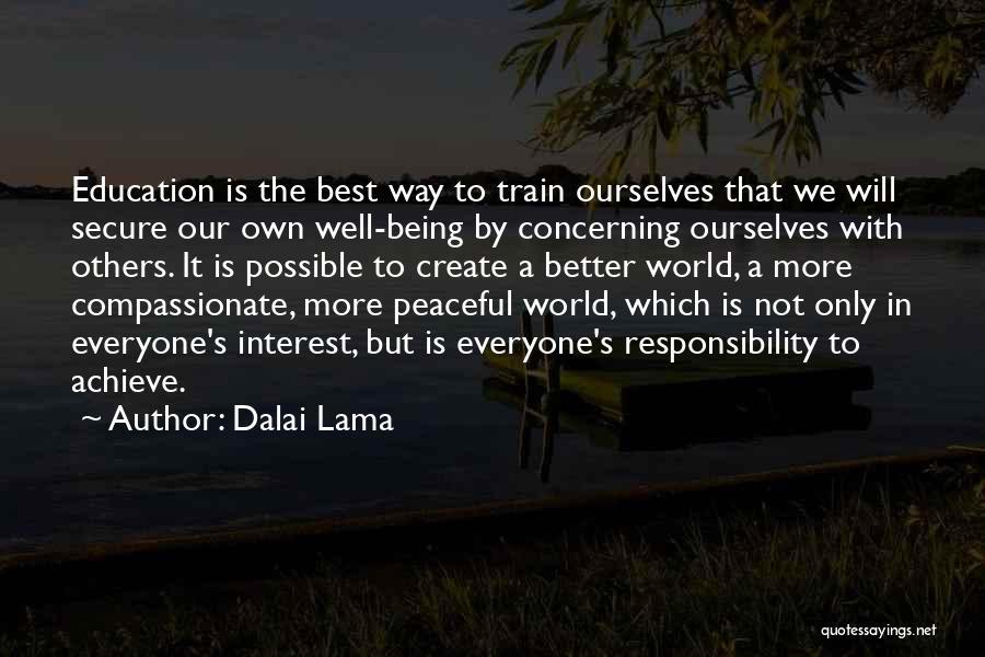 Train Way Quotes By Dalai Lama