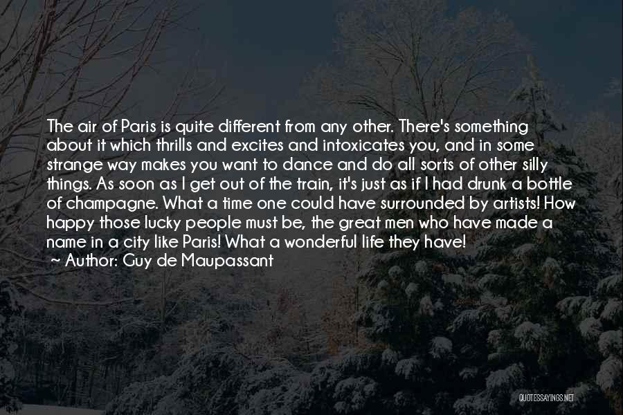 Train Way Quotes By Guy De Maupassant
