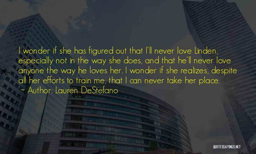 Train Way Quotes By Lauren DeStefano