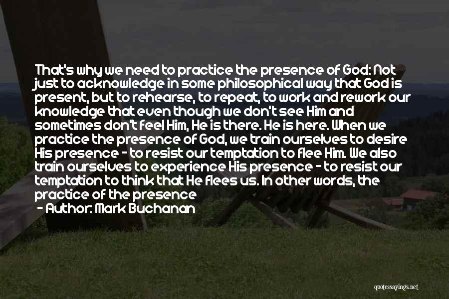 Train Way Quotes By Mark Buchanan