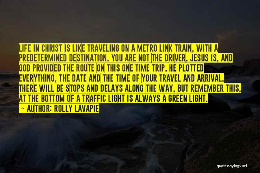 Train Way Quotes By Rolly Lavapie