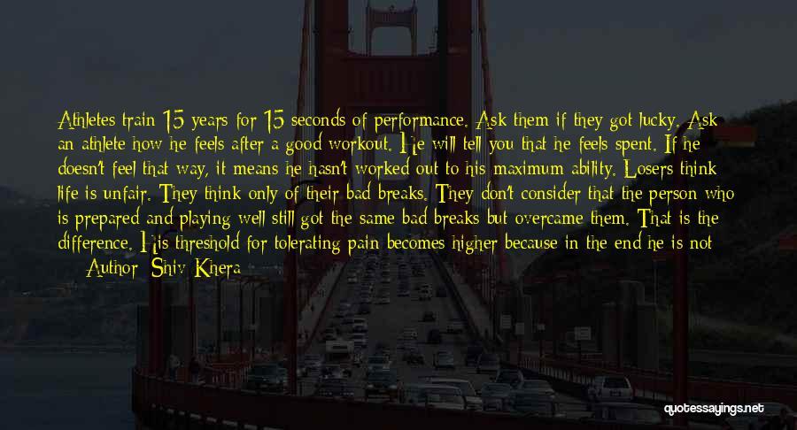 Train Way Quotes By Shiv Khera