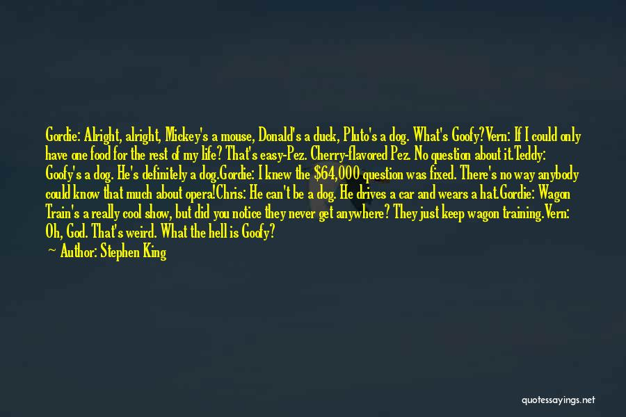 Train Way Quotes By Stephen King