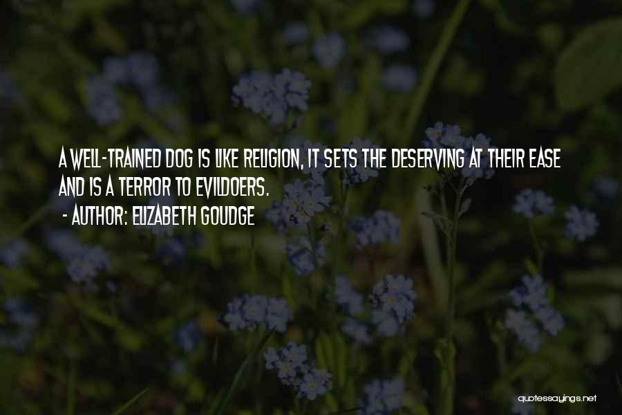 Trained Dogs Quotes By Elizabeth Goudge