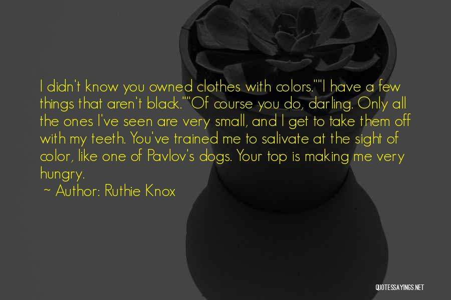 Trained Dogs Quotes By Ruthie Knox