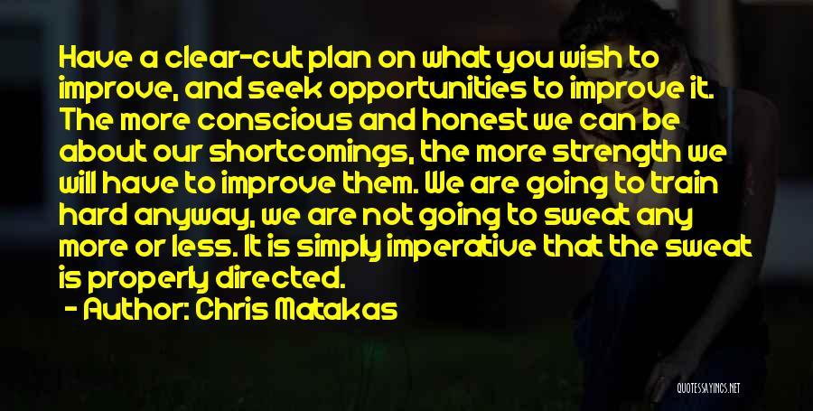 Training Hard Quotes By Chris Matakas