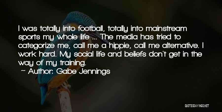 Training Hard Quotes By Gabe Jennings