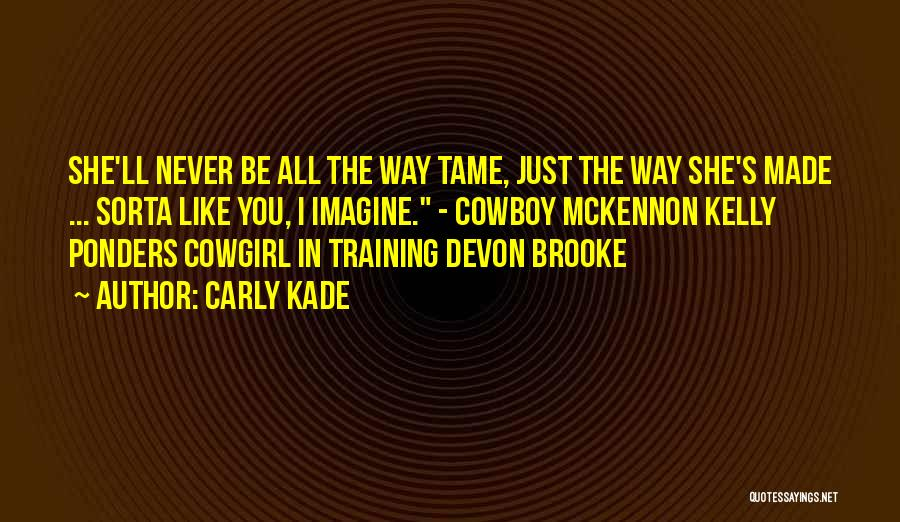 Training Horses Quotes By Carly Kade