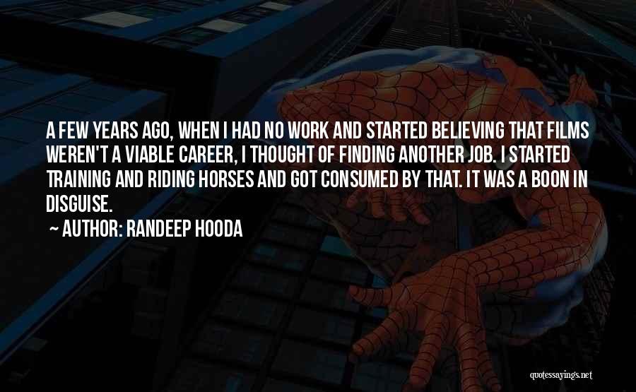 Training Horses Quotes By Randeep Hooda