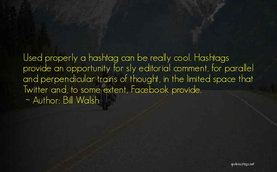 Trains Of Thought Quotes By Bill Walsh