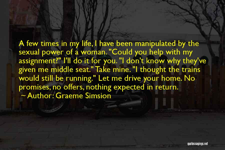 Trains Of Thought Quotes By Graeme Simsion