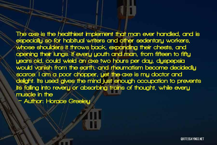 Trains Of Thought Quotes By Horace Greeley