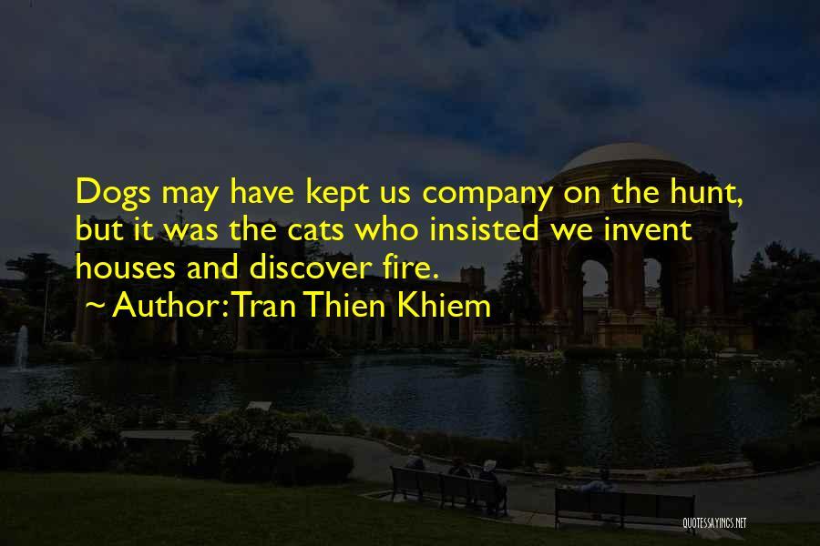 Tran Thien Khiem Quotes 1434453