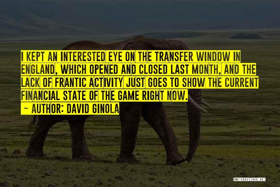 Transfer Window Quotes By David Ginola