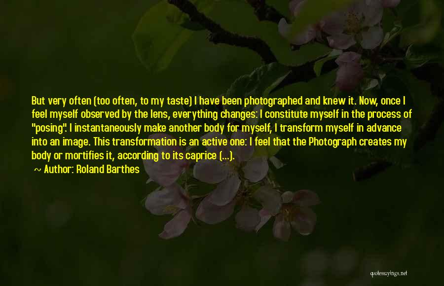 Transform Your Body Quotes By Roland Barthes